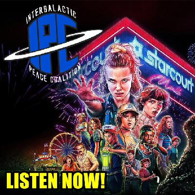 #256: Stranger Things 3 | The IPC Podcast LIVE