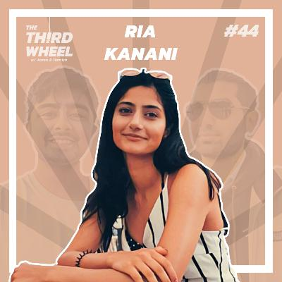 #44 ft. Ria Kanani - Becoming a Dentist, Asian Mentalities & Self-Discovery