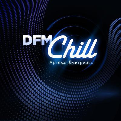 DFM Chill (2021-10-17) #60