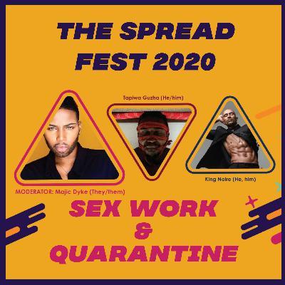 THE SPREAD| EP 76| SEX WORK & QUARANTINE