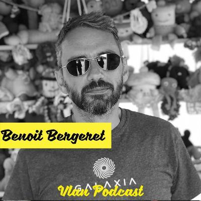Vlan #106 Burning Man: dépasser les préjugés de cet événement unique. Avec Benoit Bergeret