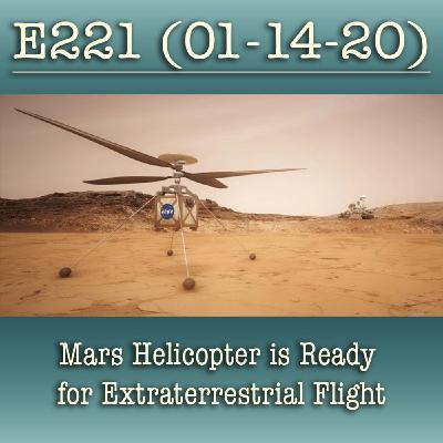 E221 Mars Helicopter is Ready for Extraterrestrial Flight