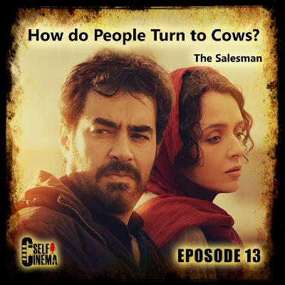 E13: The Salesman (2016) | فروشنده