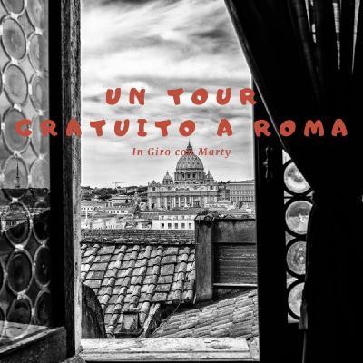 Un tour gratuito per Roma