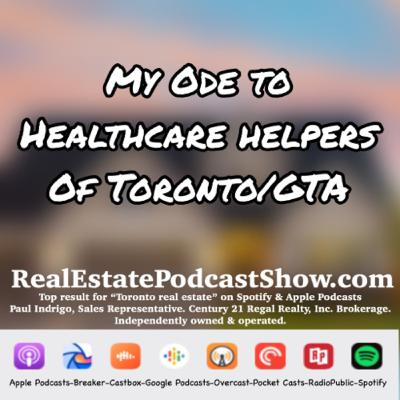 Episode 305: My ode to healthcare helpers of Toronto/GTA