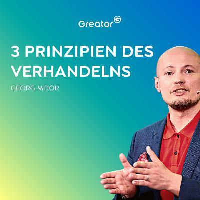 #822 Verhandlungstechniken lernen: So hast du (endlich) Erfolg beim Verhandeln // Georg Moor