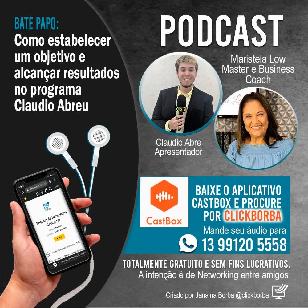 Como estabelecer um objetivo e alcançar resultados- Maristela Low no programa Claudio Abreu (online-audio-converter.com)