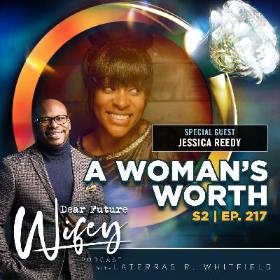 A Woman's Worth (Guest: Jessica Reedy)