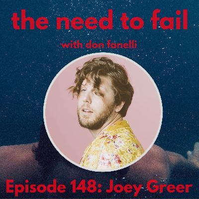 Episode 148: Joey Greer