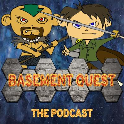 Welcome to Basement Quest: The Podcast