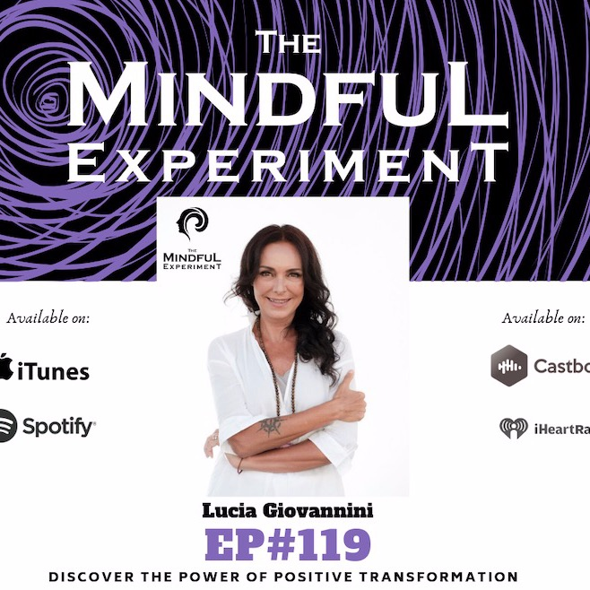 EP#119 - Discover the Power of Positive Transformation