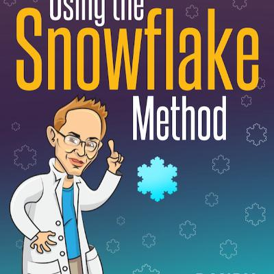 How to Write a Novel Using the Snowflake Method with Special Guest Randy Ingermanson