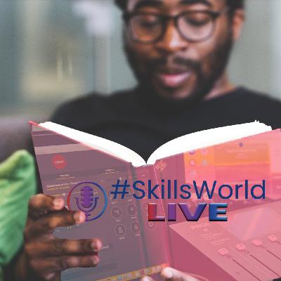 Are Apprentices and Students getting a good deal? Episode 15: #SkillsWorldLIVE