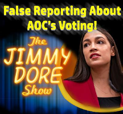Debunked Reporting about AOC's Voting!