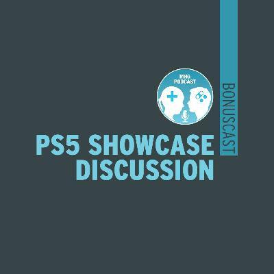 Bonuscast : PS5 Showcase