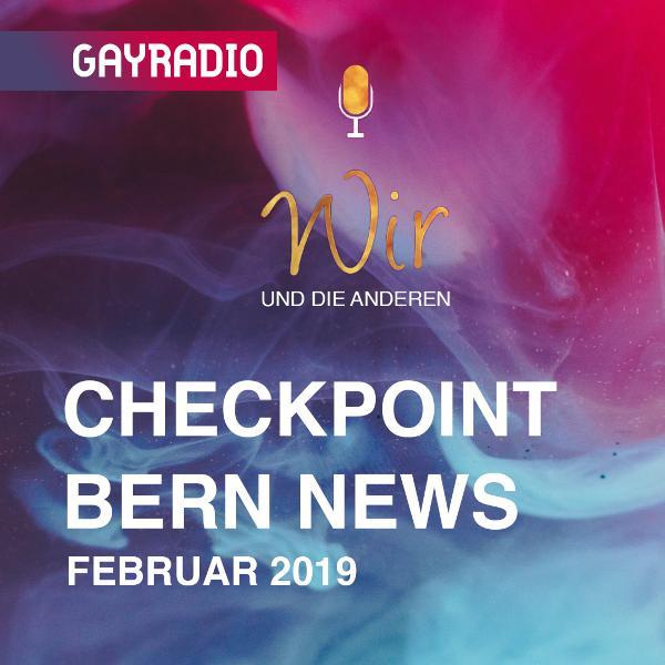 WudA | Checkpoint Bern News im Februar 2019