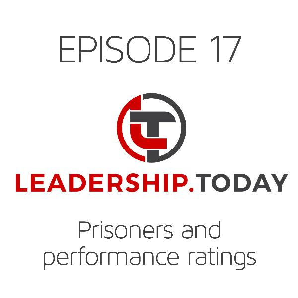 Episode 17 - Prisoners and Performance Ratings