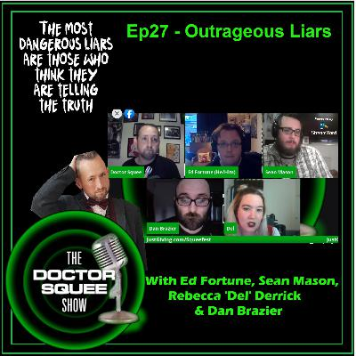 Ep27 - Outrageous Liars