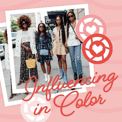 Season 2 Episode 6 | Influencing in Color