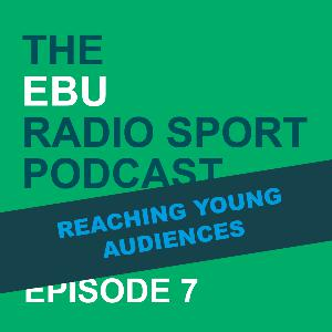 Episode 7 - Reaching Young Audiences
