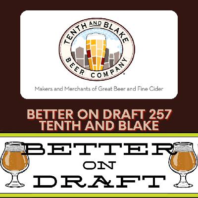 Better on Draft 257 - Tenth and Blake