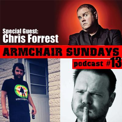 Armchair Sundays Podcast #13 - 10 March 2013