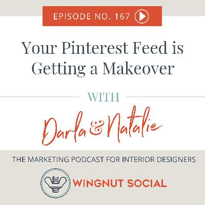 Your Pinterest Feed is Getting a Makeover - Episode 167