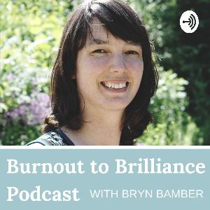 Ep #3 - The Number One Cause of Burnout and How to Overcome It