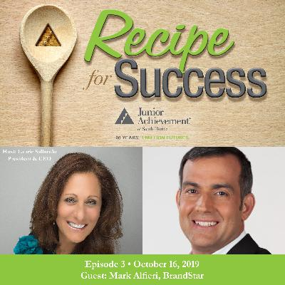 Recipe for Success, Episode 3, October 16, 2019, Guest Mark Alfieri