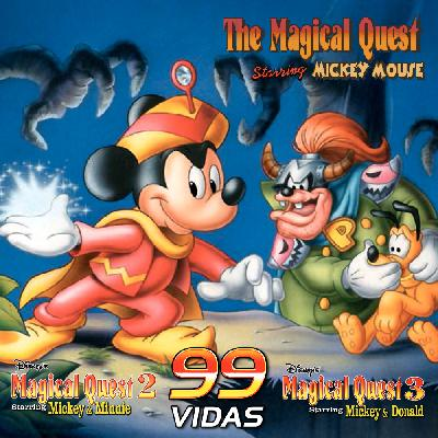 99Vidas 453 - Disney's Magical Quest 1, 2 e 3: Mickey Mouse, Minnie e Donald