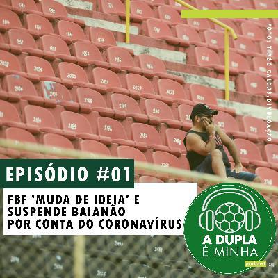 A Dupla é Minha #1: FBF 'muda de ideia' e suspende Baianão por conta do coronavírus