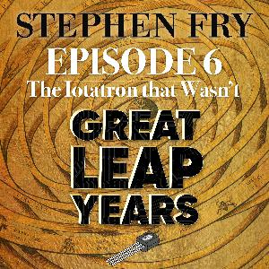 S1 EP6 -  Great Leap Years - The Iotatron that Wasn't