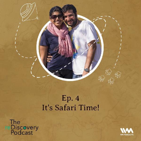 S04 E04: It's Safari Time!