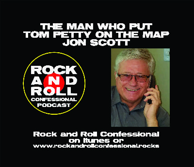Jon Scott is credited to putting Tom Petty & The Heartbreakers on the map!