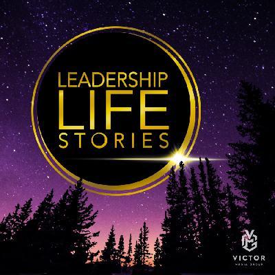 Leadership Life Stories Season 2 Trailer