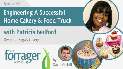 Engineering A Successful Home Cakery & Food Truck with Patricia Bedford
