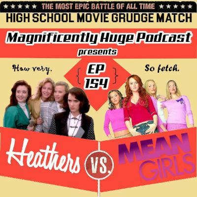 Episode154 - Heathers Vs. Mean Girls