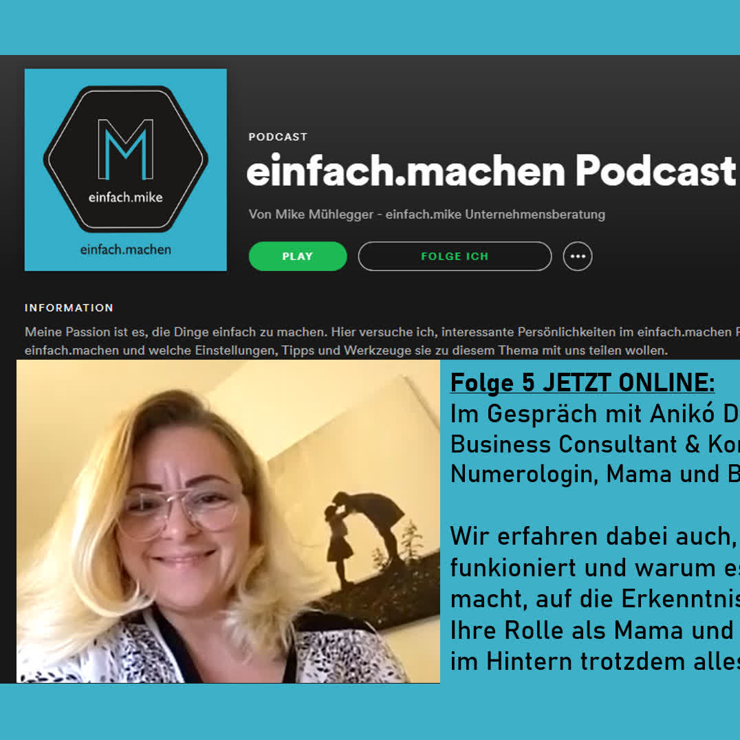 Folge 5 - Anikó Destiné, Business Consultant, Numerologin und Mama