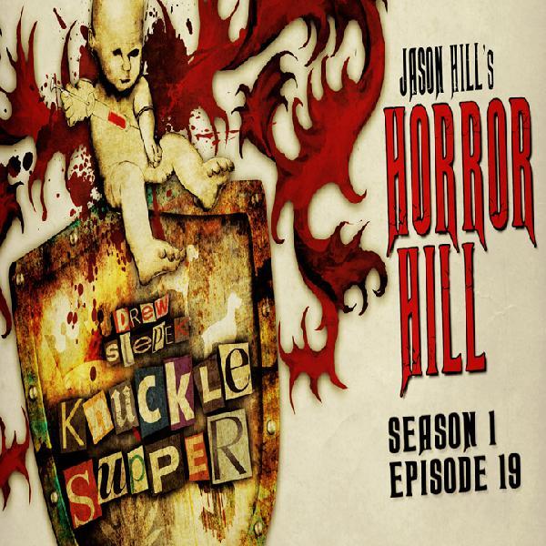 S1E19 – Horror Hill