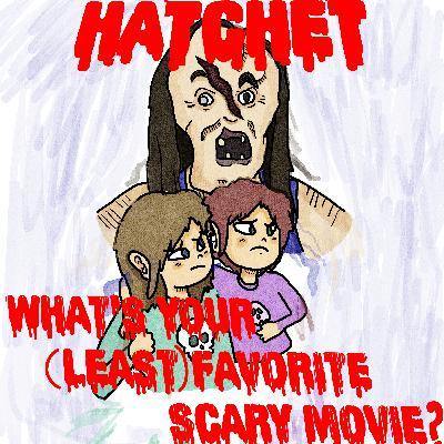 #9: Hatchet (2007)