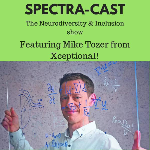 Ep 3 - Mike Tozer of Xceptional