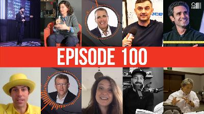 Celebrating Our 100th Episode With Some of Our Favorite Guests