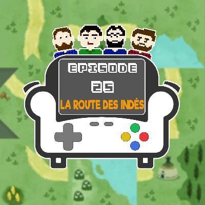 Episode 25 - La Route des Indés