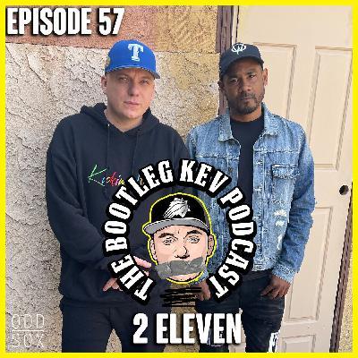 #57 - 2Eleven