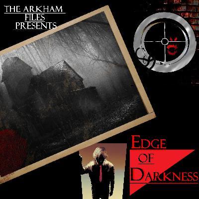 Edge of Darkness LV2305: Over the Precipice