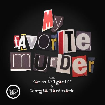 "My Favorite Murder Presents: Lady to Lady - ""A Lil' Spooky All the Time"" ft. Karen Kilgariff"