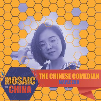 The Chinese Comedian (Maple Zuo, from Inner Mongolia)