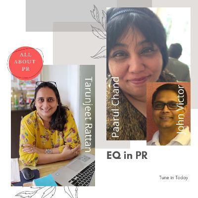 Ep 3 : Emotional Quotient in PR