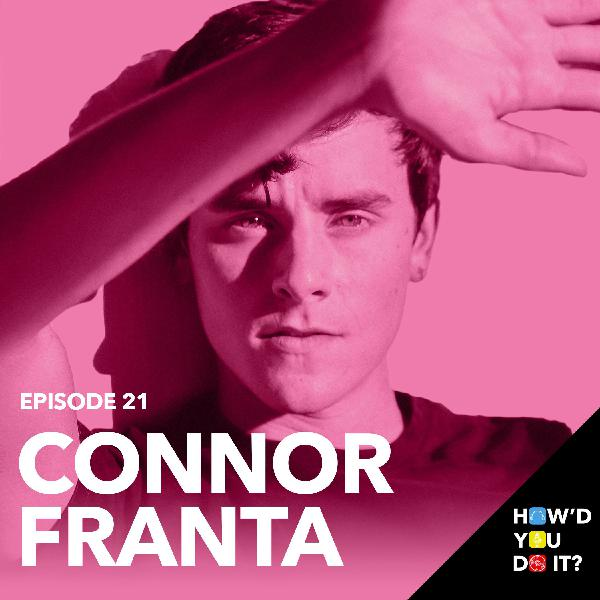 21: Connor Franta - Where It All Started