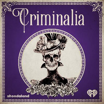 We Think You'd Like 'Criminalia'